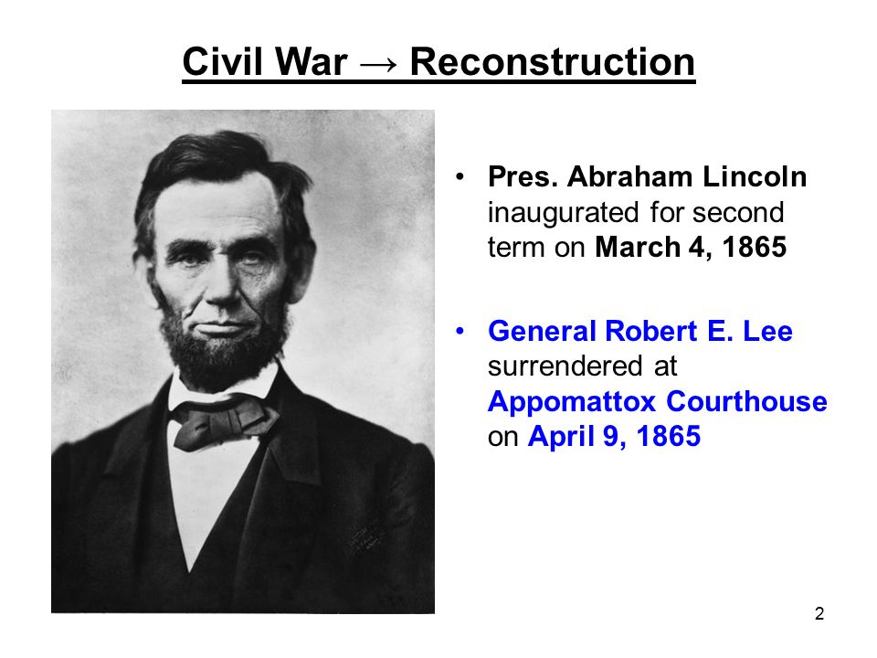 Civil War → Reconstruction