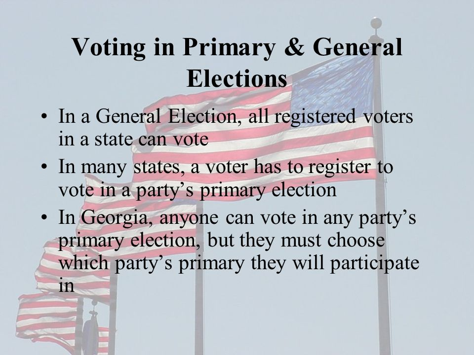 Voting in Primary & General Elections