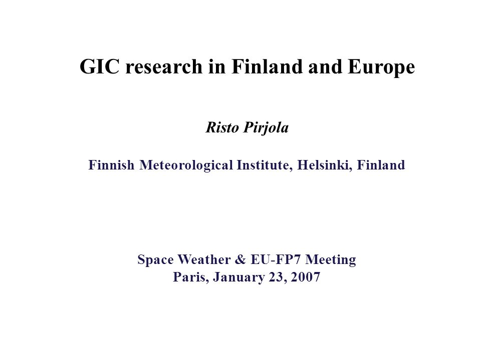 Space Weather & EU-FP7 Meeting