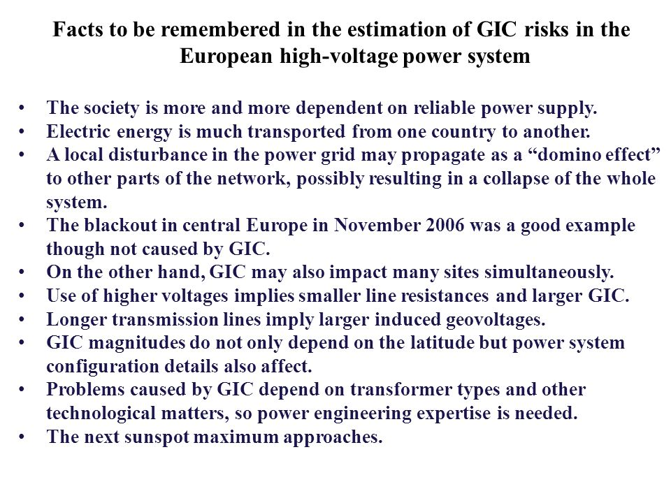Facts to be remembered in the estimation of GIC risks in the European high-voltage power system