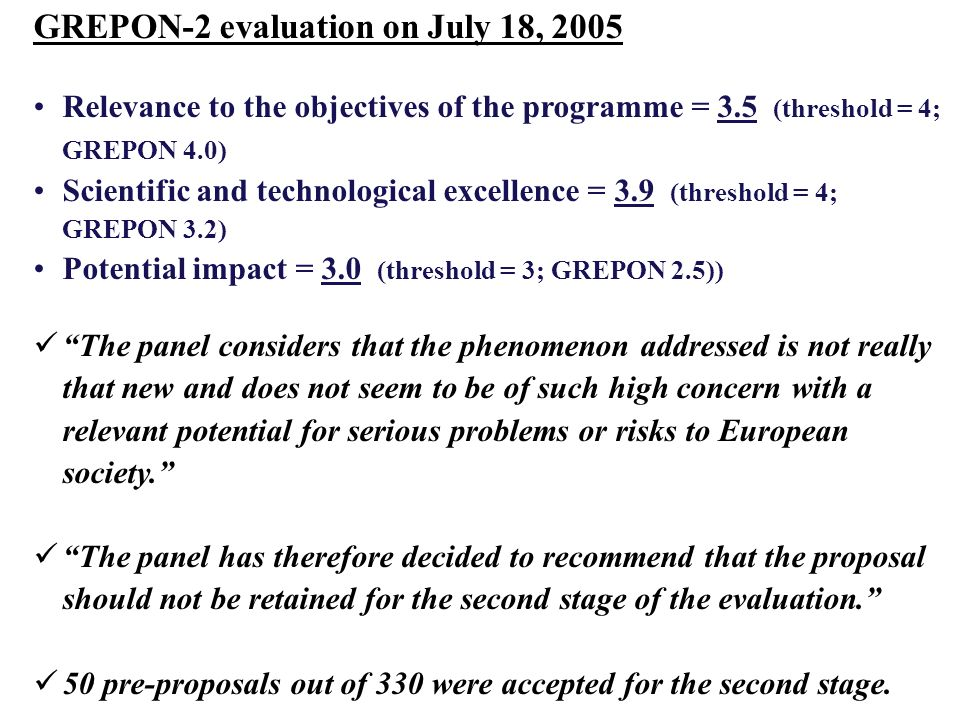 GREPON-2 evaluation on July 18, 2005