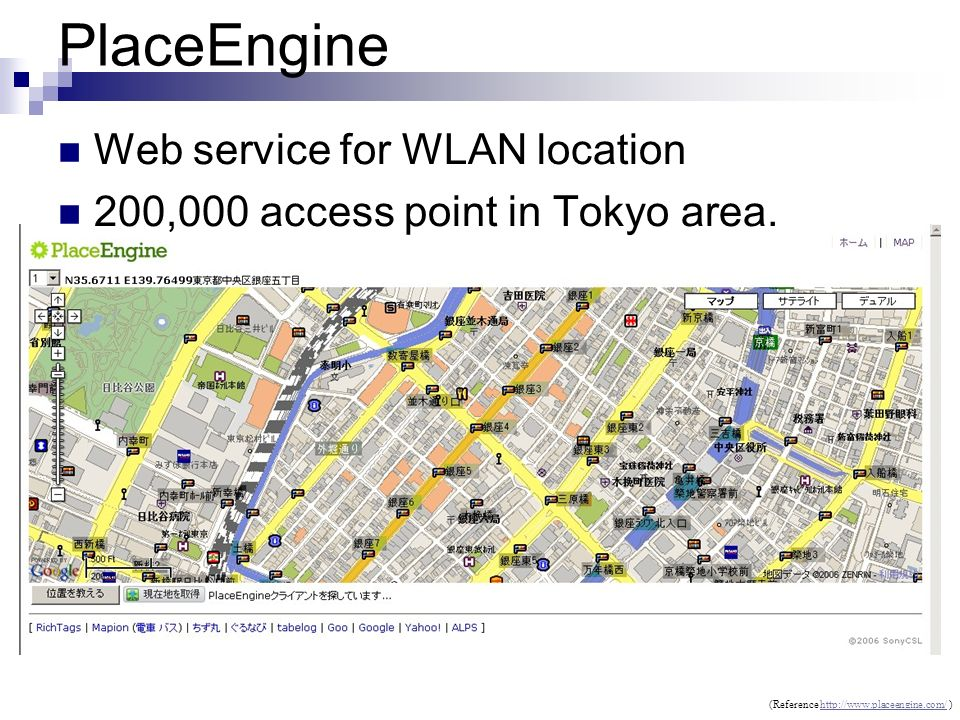 PlaceEngine Web service for WLAN location