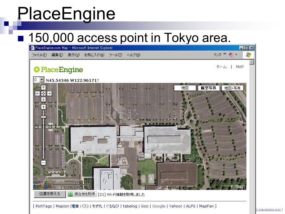 PlaceEngine 150,000 access point in Tokyo area.