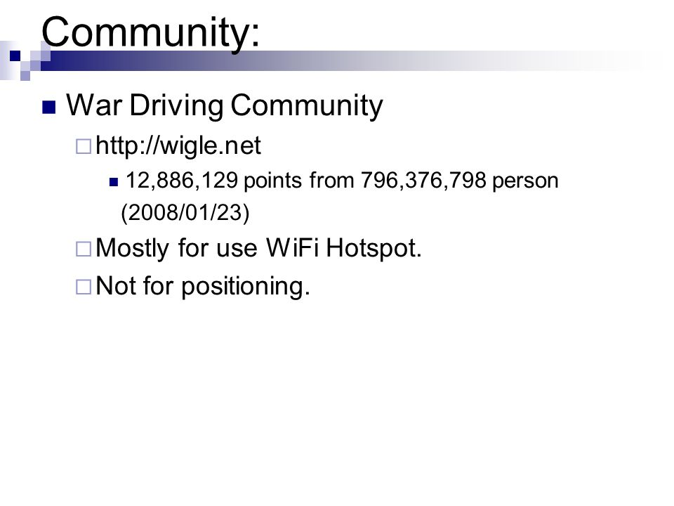 Community: War Driving Community http://wigle.net
