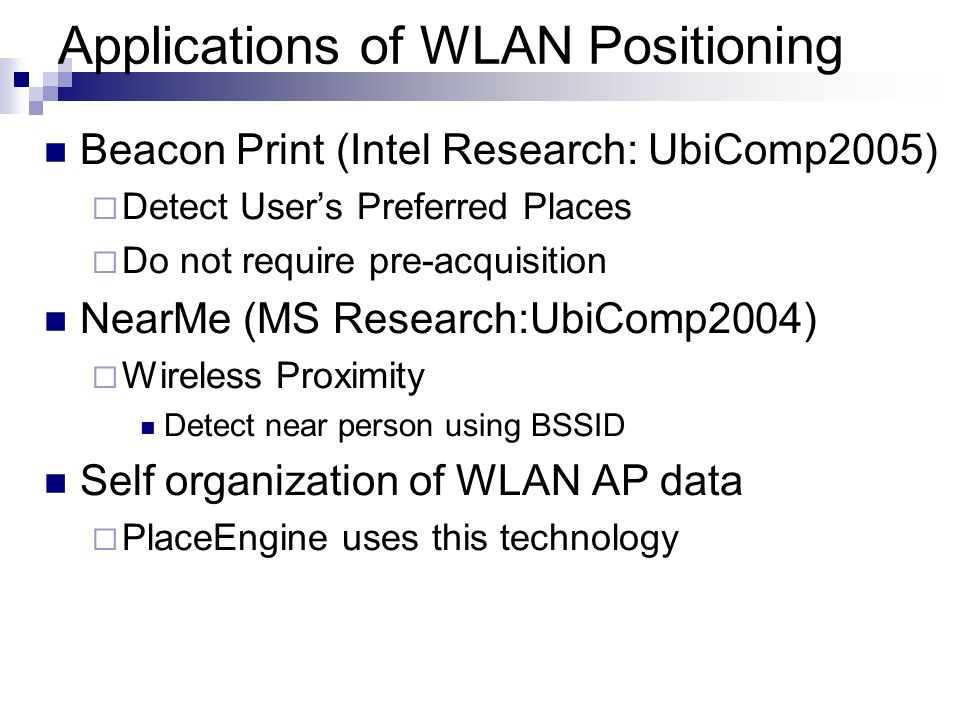Applications of WLAN Positioning