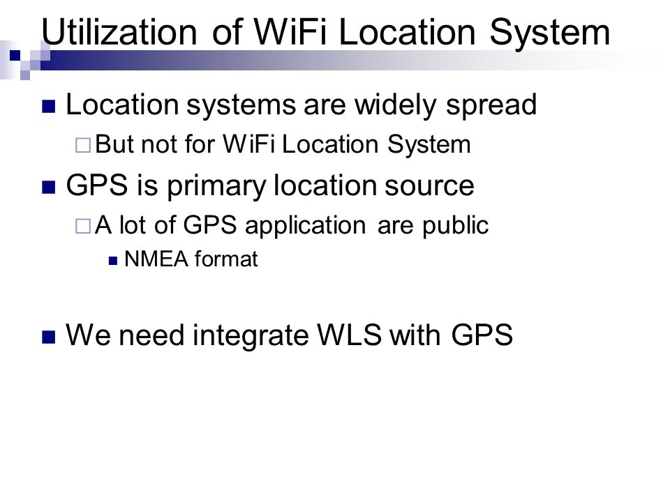 Utilization of WiFi Location System