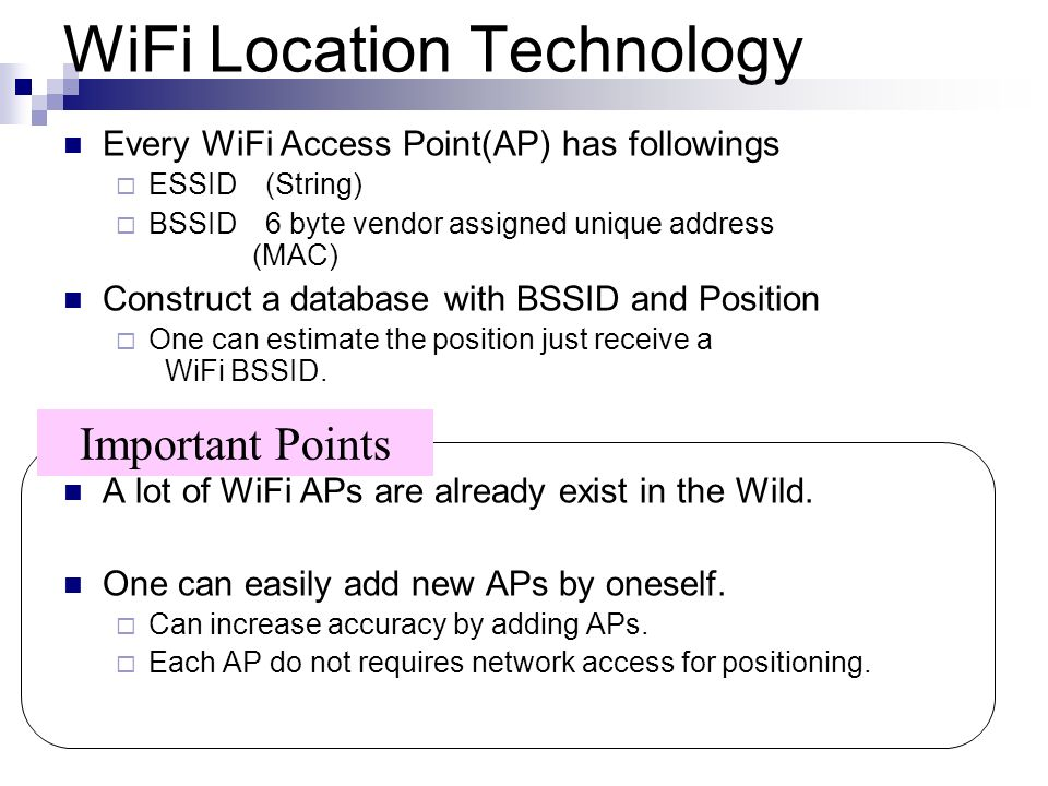 WiFi Location Technology