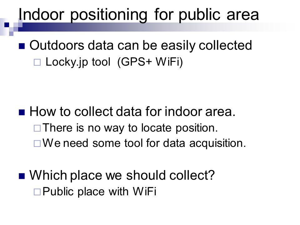 Indoor positioning for public area