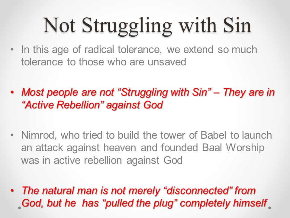 Not Struggling with Sin