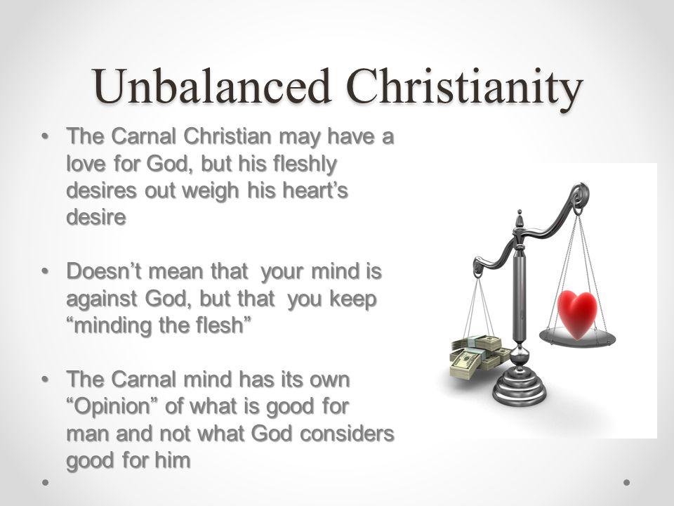 Unbalanced Christianity