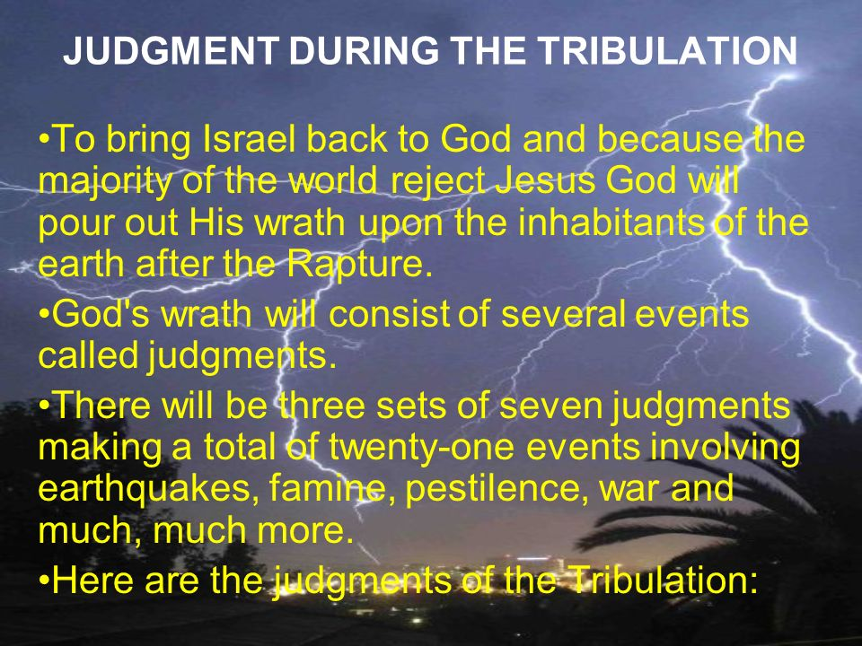JUDGMENT DURING THE TRIBULATION