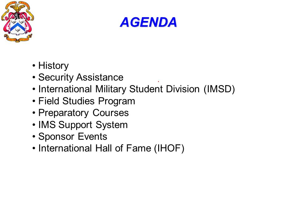 AGENDA History Security Assistance