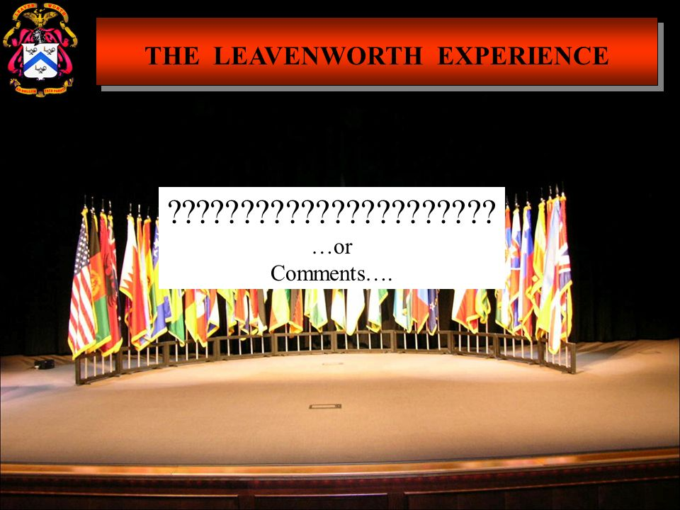 THE LEAVENWORTH EXPERIENCE