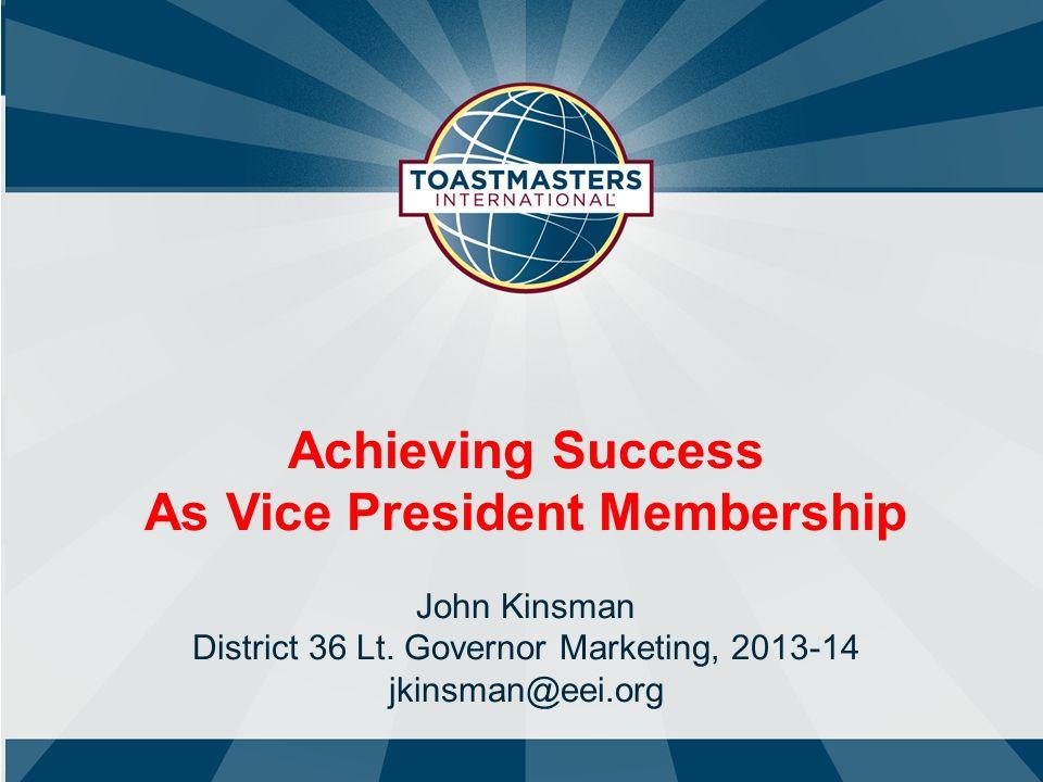 As Vice President Membership