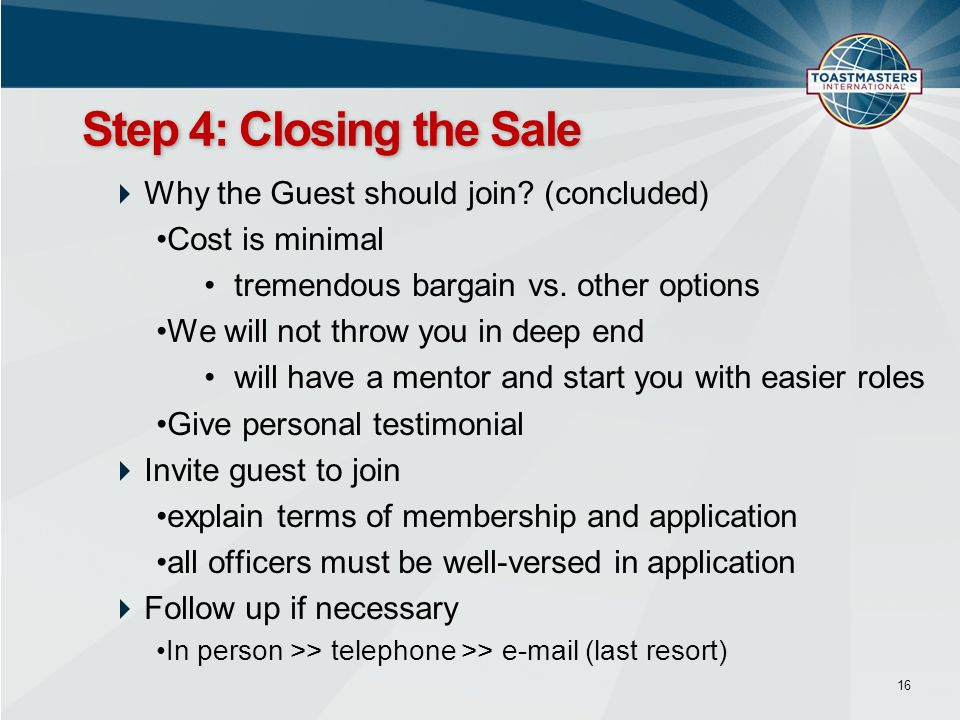 Step 4: Closing the Sale Why the Guest should join (concluded)