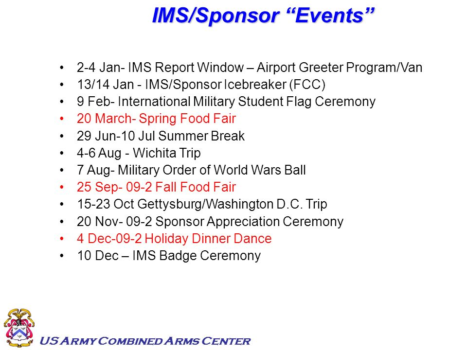 IMS/Sponsor Events 2-4 Jan- IMS Report Window – Airport Greeter Program/Van. 13/14 Jan - IMS/Sponsor Icebreaker (FCC)