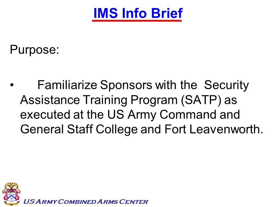 IMS Info Brief Purpose: