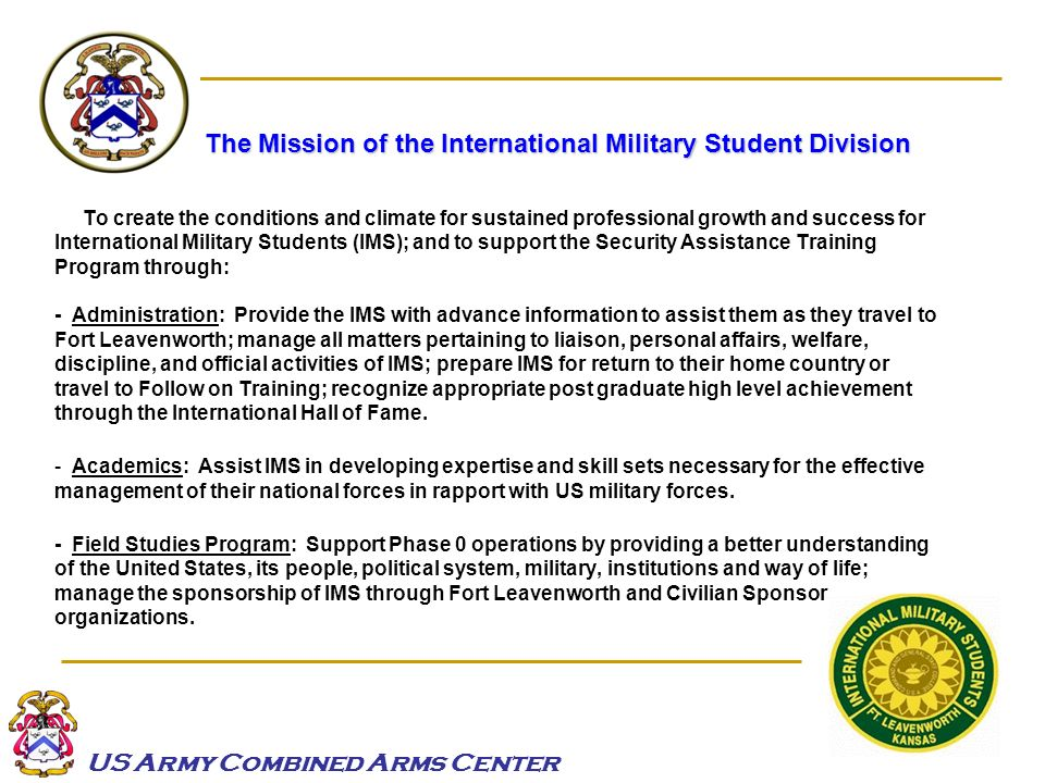 The Mission of the International Military Student Division