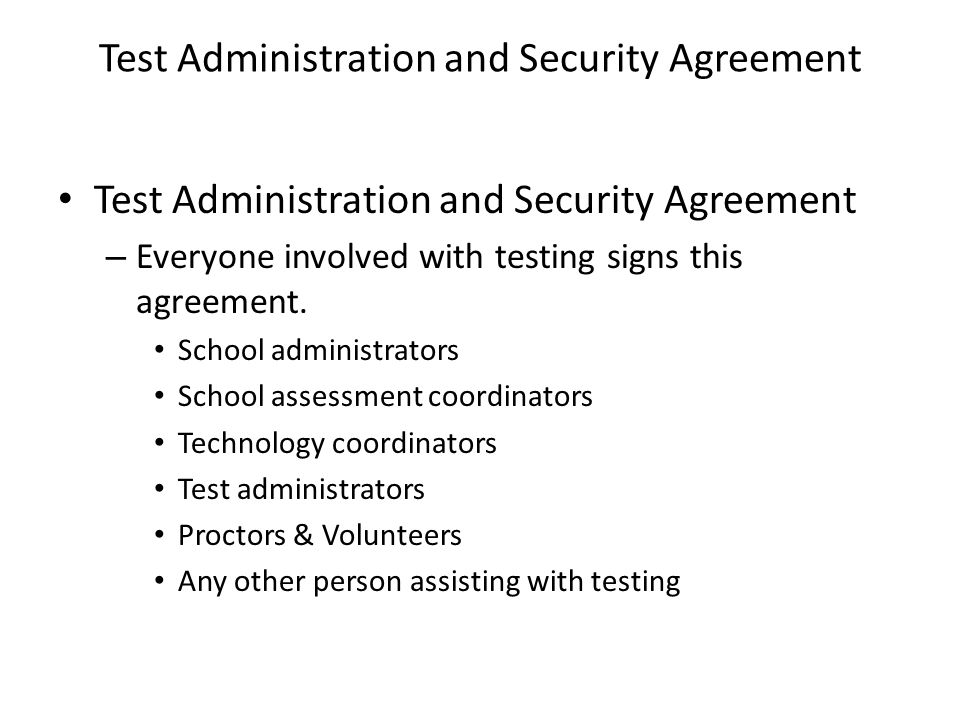 Test Administration and Security Agreement