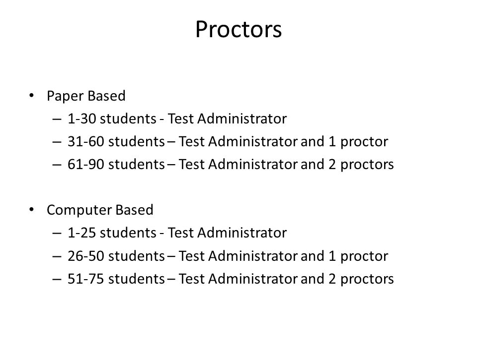 Proctors Paper Based 1-30 students - Test Administrator
