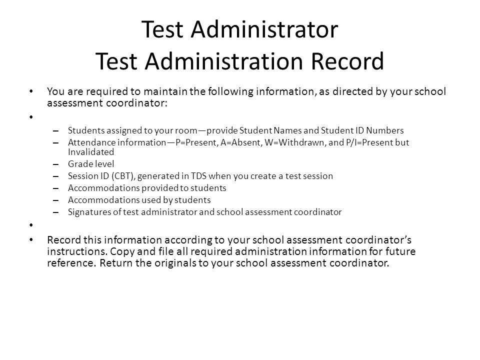 Test Administrator Test Administration Record