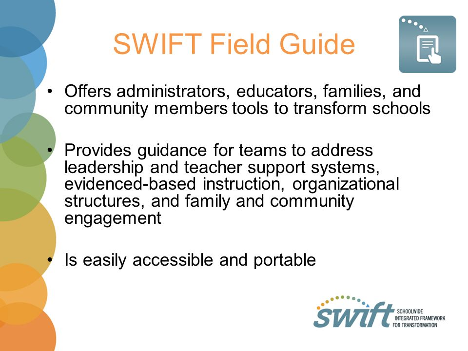 SWIFT Field Guide Offers administrators, educators, families, and community members tools to transform schools.