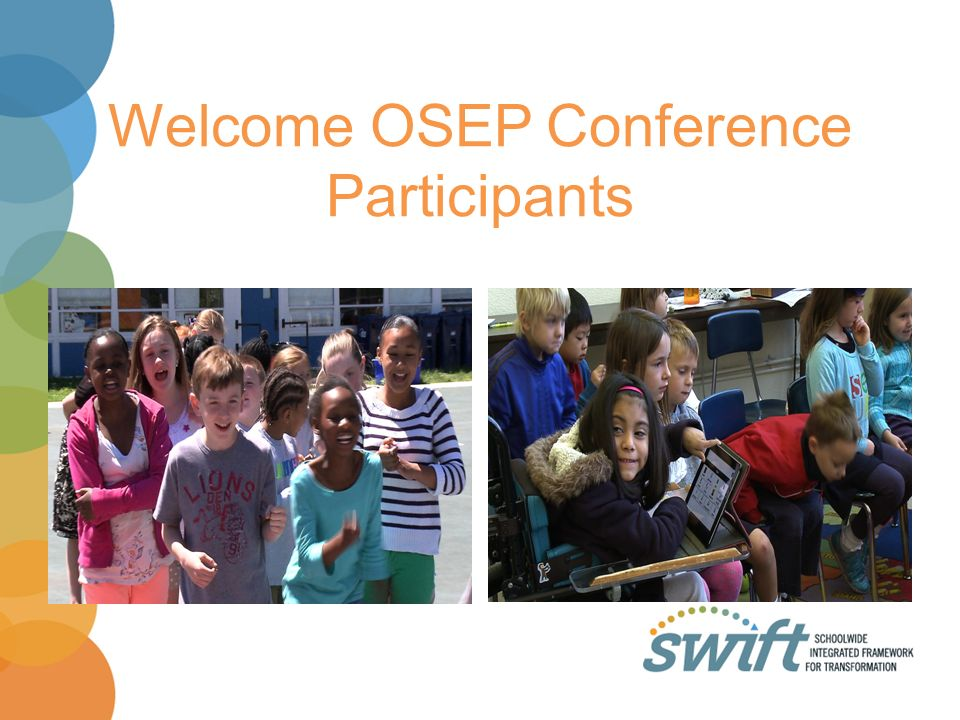 Welcome OSEP Conference Participants