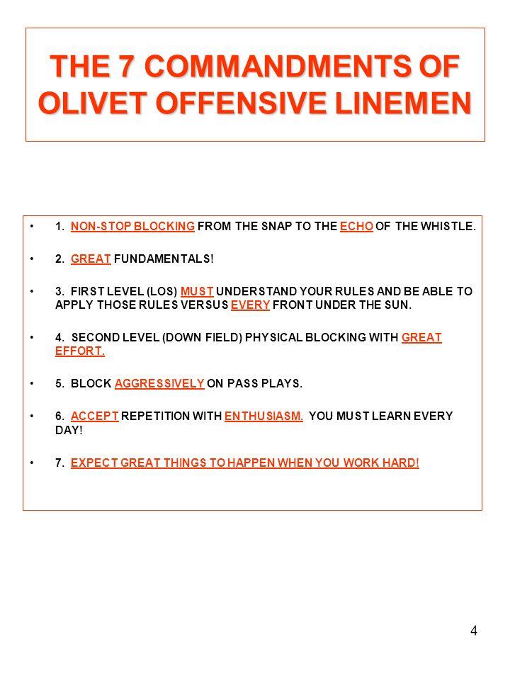 THE 7 COMMANDMENTS OF OLIVET OFFENSIVE LINEMEN