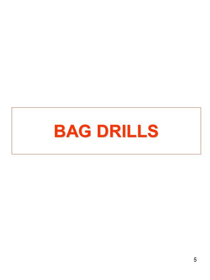 BAG DRILLS
