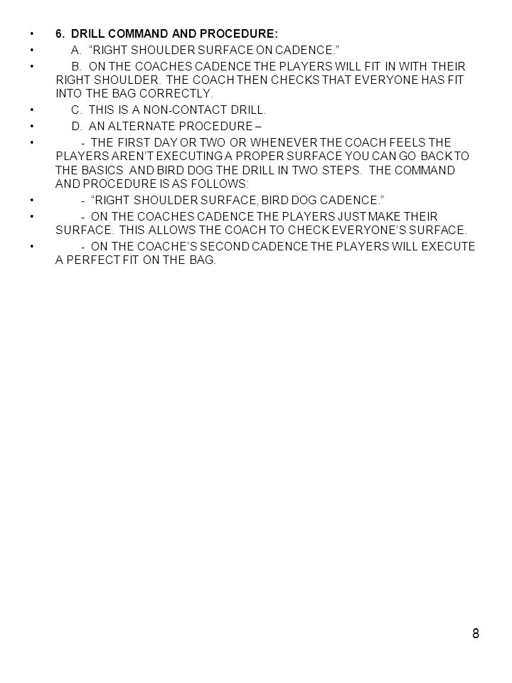 6. DRILL COMMAND AND PROCEDURE:
