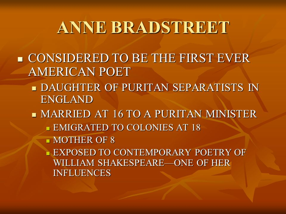 a reflection on puritans thinking in anne bradstreets poetry Anne bradstreet graphic organizers  to the puritans for your american literature class  write follow-up essaysafter reading anne bradstreets poetry and after .