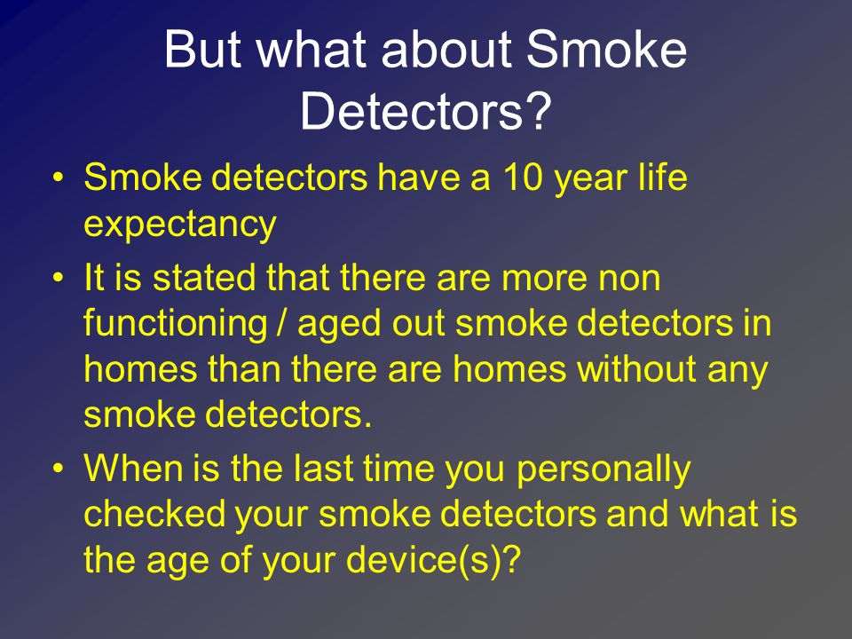 But what about Smoke Detectors