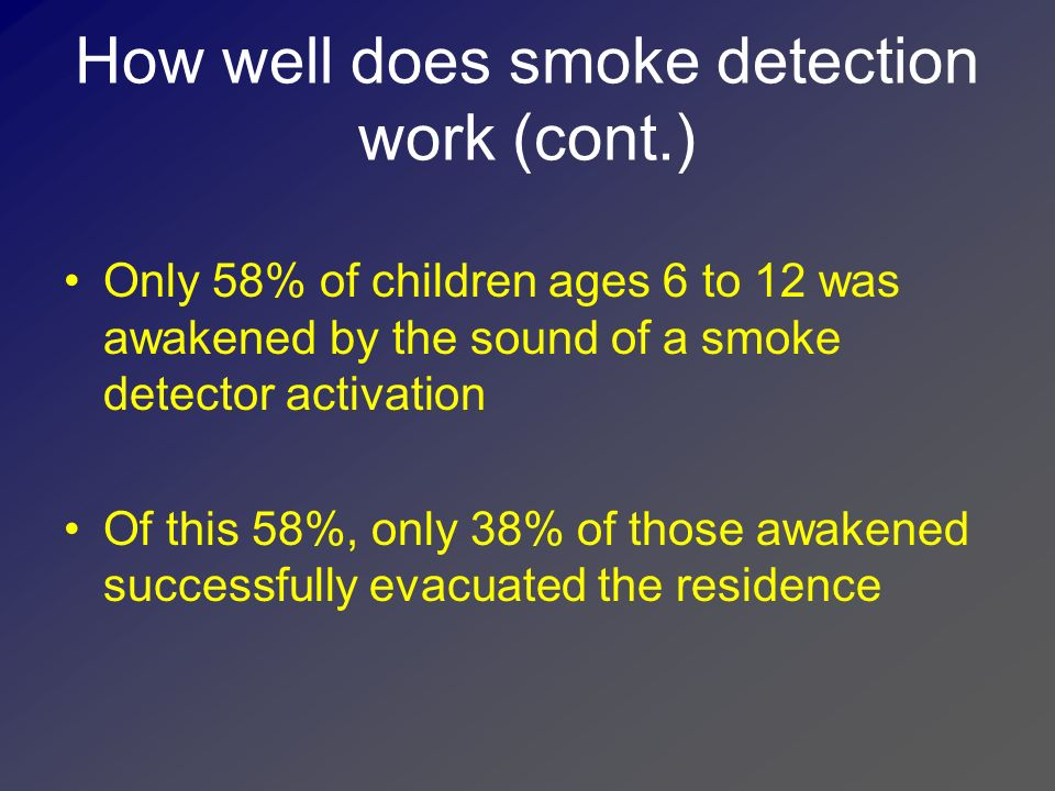 How well does smoke detection work (cont.)