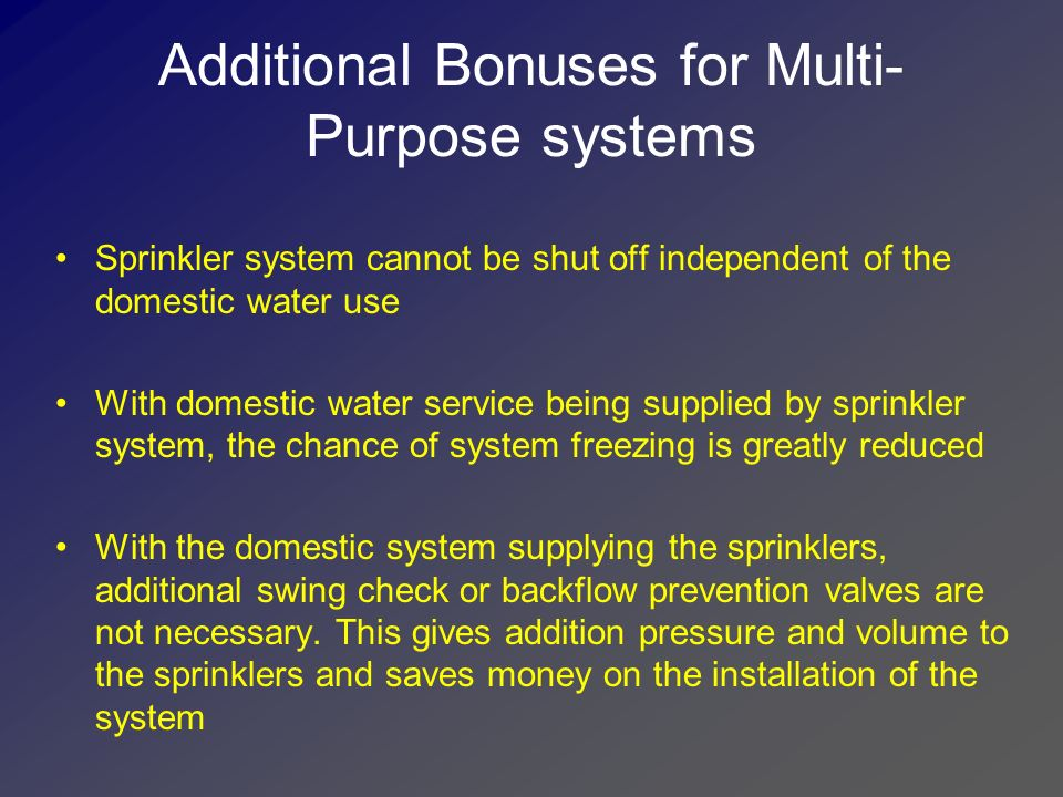 Additional Bonuses for Multi- Purpose systems