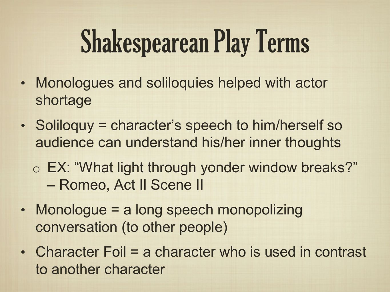 shakespeares use of soliloquies to present And find homework help for other william shakespeare questions at enotes  if  soliloquies were not included in the play, there would be no way to allow the.