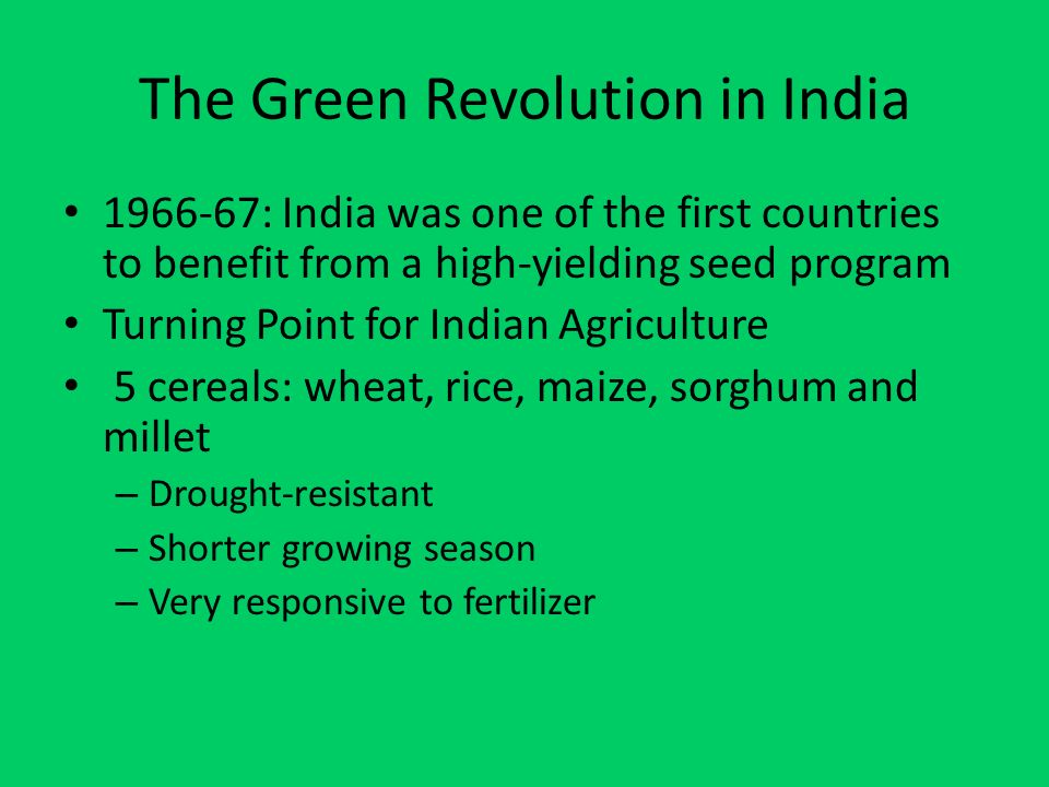 green revolution in india Here is a video that decodes green revolution and explains its impact on indian agriculture green revolution changed the face of wheat production in india.