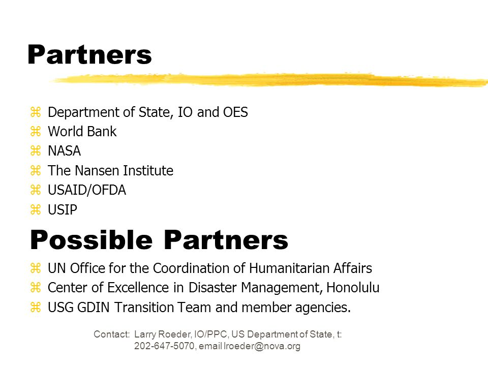 Partners Possible Partners Department of State, IO and OES World Bank