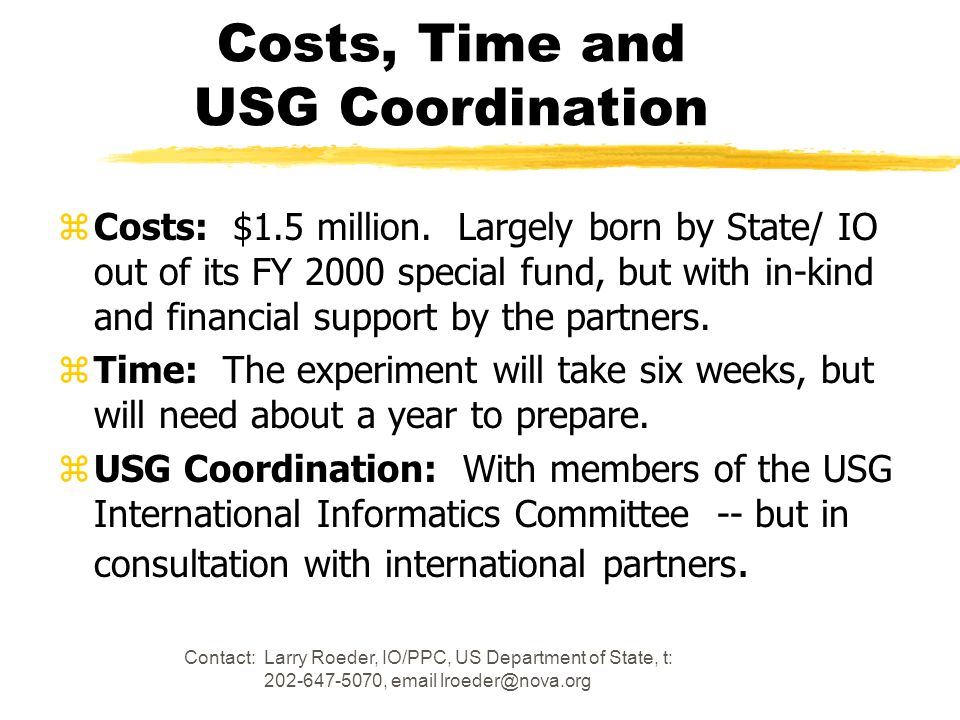 Costs, Time and USG Coordination