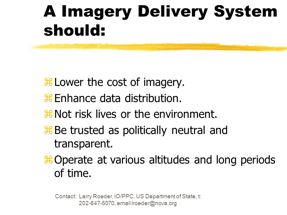 A Imagery Delivery System should: