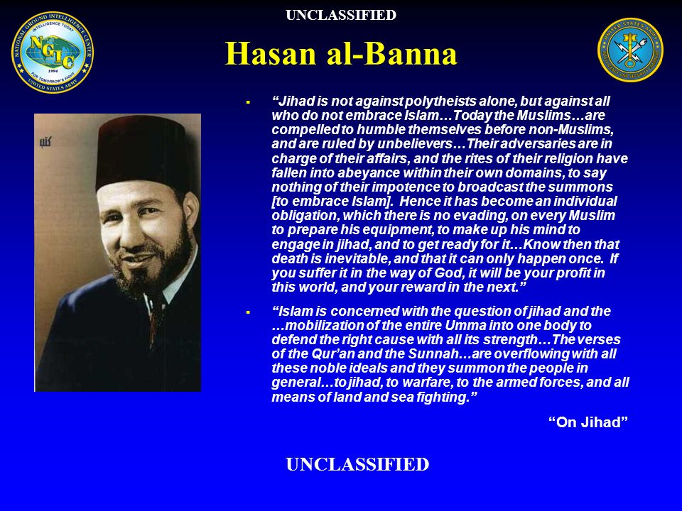 Hasan al-Banna UNCLASSIFIED UNCLASSIFIED On Jihad