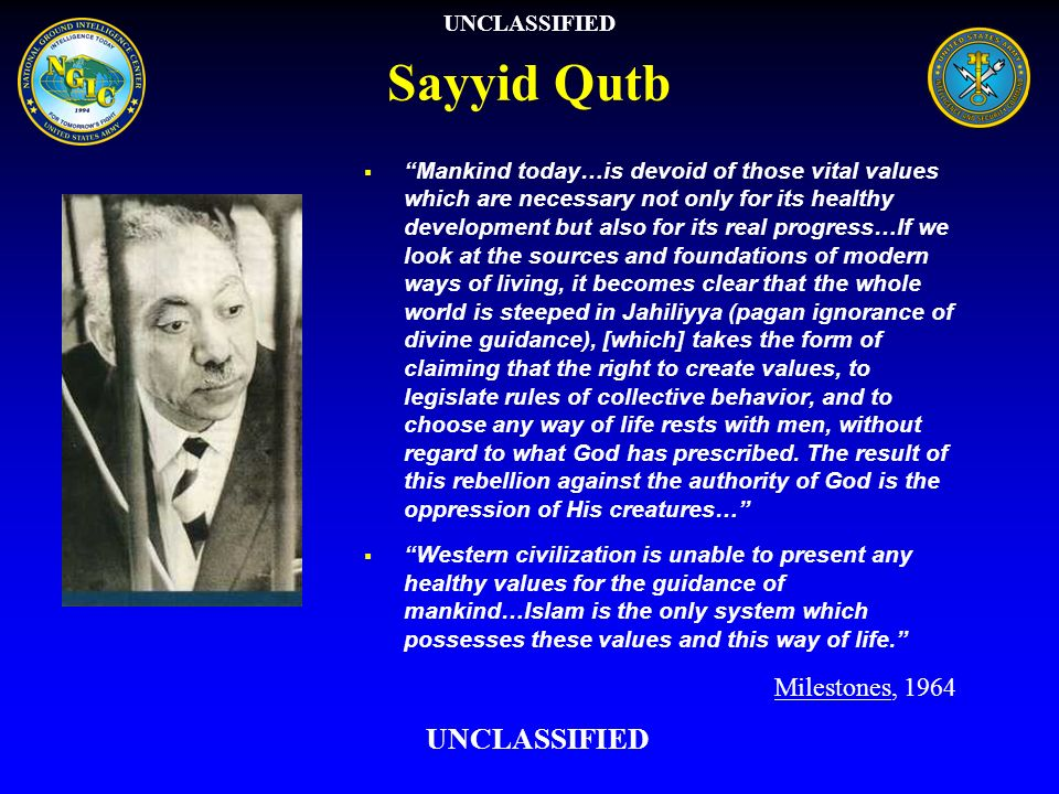 Sayyid Qutb UNCLASSIFIED Milestones, 1964 UNCLASSIFIED