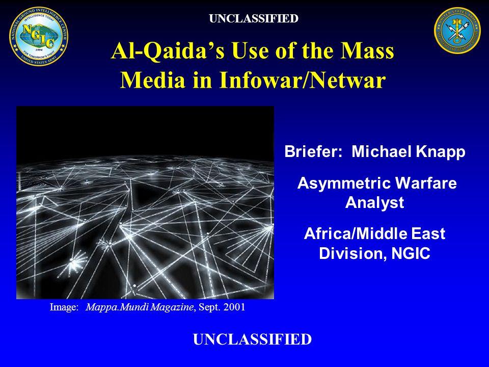 Al-Qaida's Use of the Mass Media in Infowar/Netwar