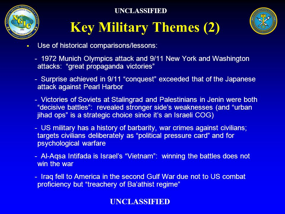 Key Military Themes (2) UNCLASSIFIED UNCLASSIFIED
