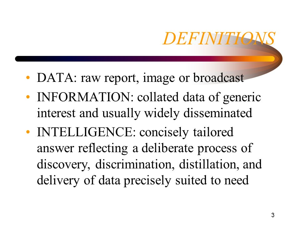DEFINITIONS DATA: raw report, image or broadcast