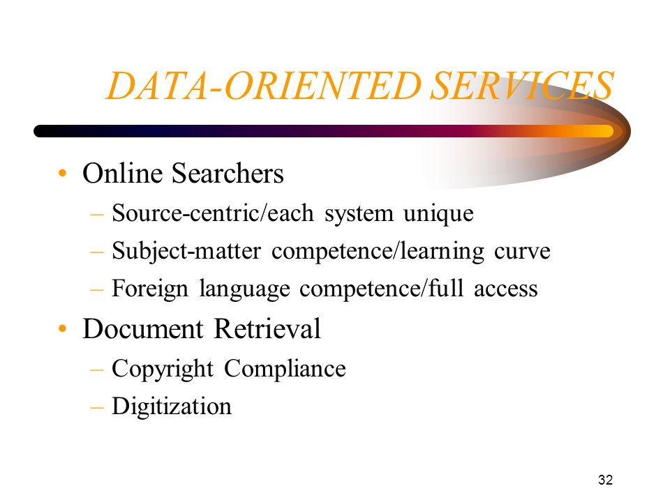 DATA-ORIENTED SERVICES