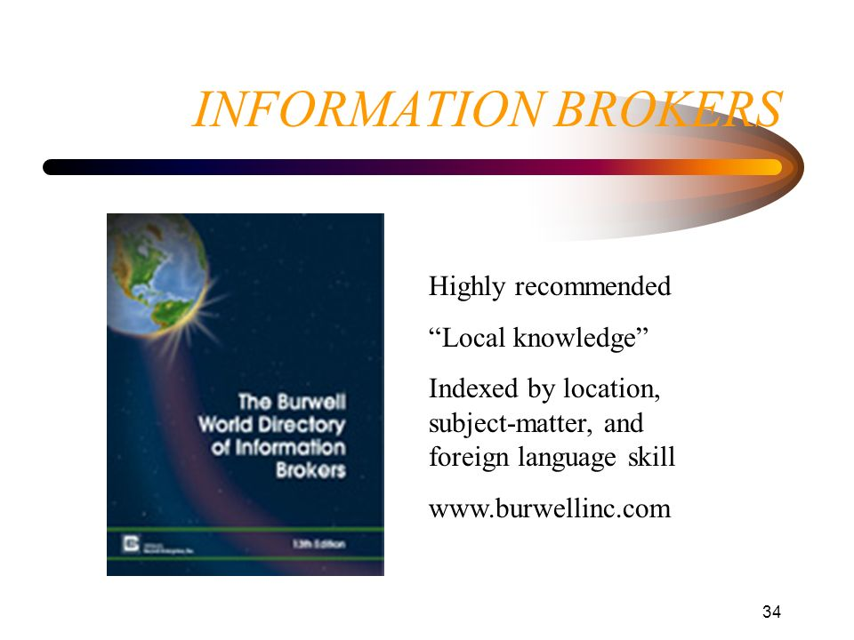 INFORMATION BROKERS Highly recommended Local knowledge