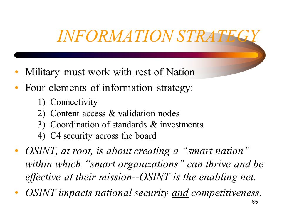 INFORMATION STRATEGY Military must work with rest of Nation