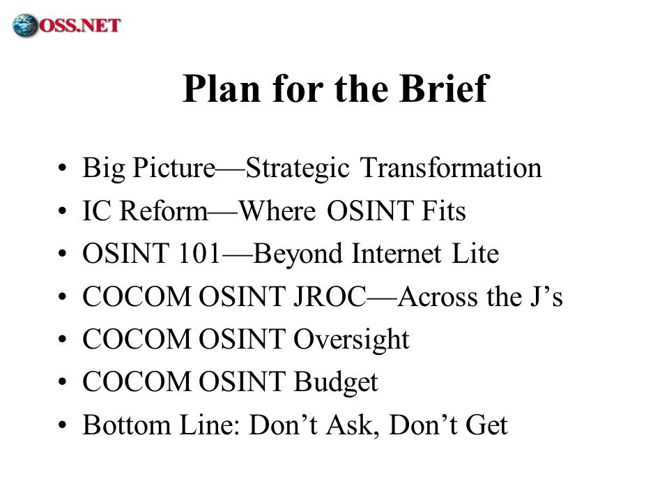 Plan for the Brief Big Picture—Strategic Transformation
