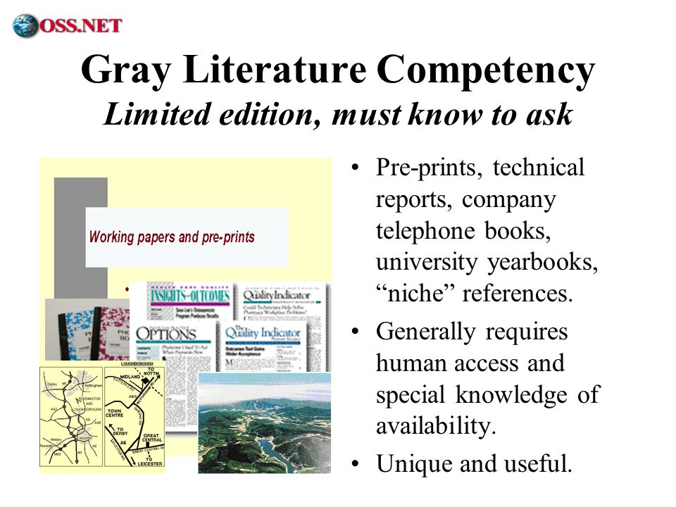 Gray Literature Competency Limited edition, must know to ask
