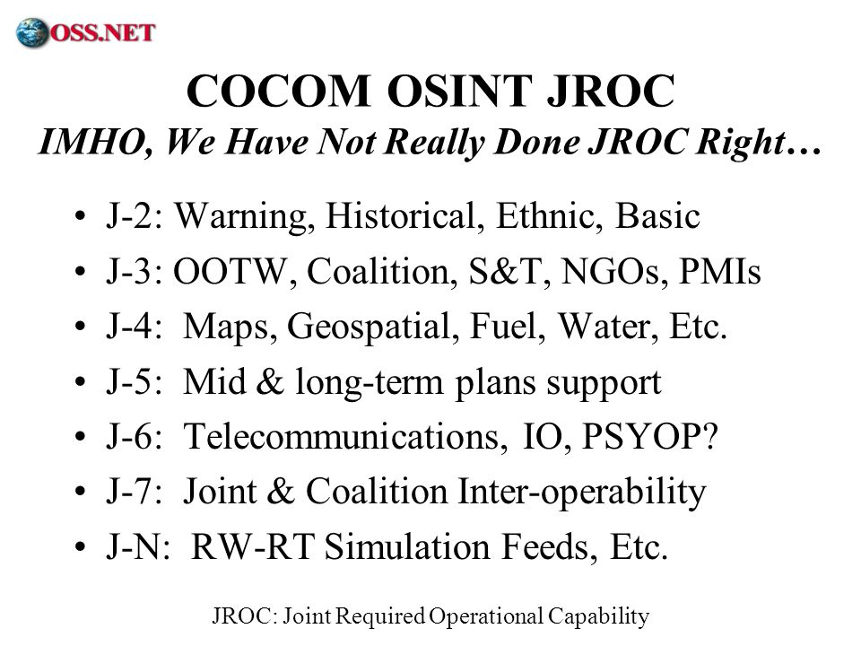COCOM OSINT JROC IMHO, We Have Not Really Done JROC Right…